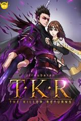 T.K.R (The killer returns) [스크롤]
