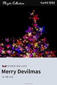 Merry Devilmas (메리 데빌마스) - 악마와의 계약...